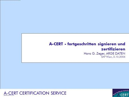 A-CERT CERTIFICATION SERVICE