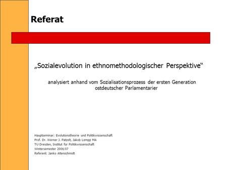 "Referat ""Sozialevolution in ethnomethodologischer Perspektive"""