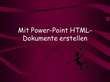 Mit Power-Point HTML-Dokumente erstellen