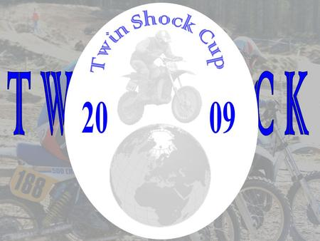 Was ist der Twin Shock Cup? Der Twin Shock Cup ist eine internationale Motocross-Rennserie, offen für Fahrer mit Pré -85 Twin Shock Motorräder. Die besteht.