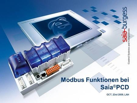Modbus Funktionen bei Saia ® PCD OCT, 23rd 2009, LAH.