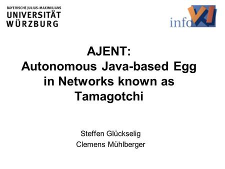 AJENT: Autonomous Java-based Egg in Networks known as Tamagotchi