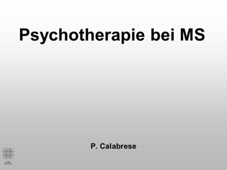 Psychotherapie bei MS P. Calabrese.
