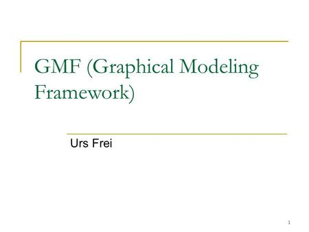 GMF (Graphical Modeling Framework)