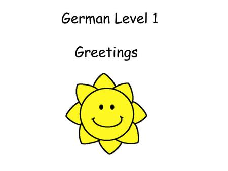 German Level 1 Greetings.
