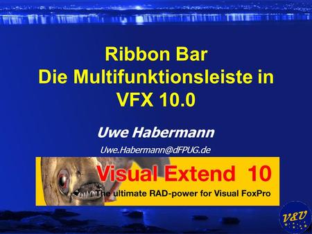Uwe Habermann Ribbon Bar Die Multifunktionsleiste in VFX 10.0.