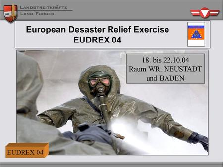 European Desaster Relief Exercise EUDREX 04