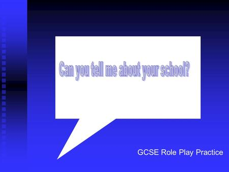 GCSE Role Play Practice. GCSE Role Play Practice Foundation Role Plays.
