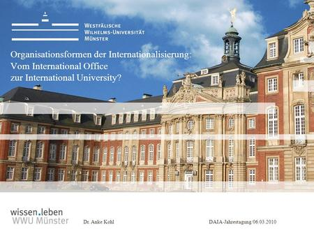 Organisationsformen der Internationalisierung: Vom International Office zur International University?