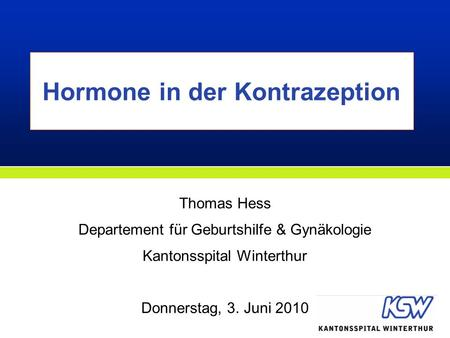 Hormone in der Kontrazeption
