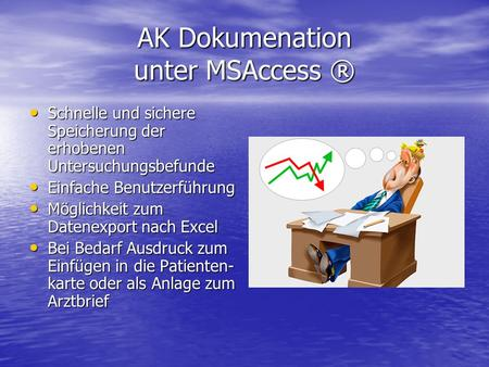 AK Dokumenation unter MSAccess ®