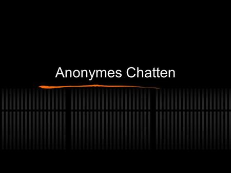 Anonymes Chatten.