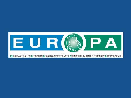 EUROPA (EUropean trial on Reduction Of cardiac events with Perindopril in stable Artery coronary disease) is the largest and longest study ever conducted.