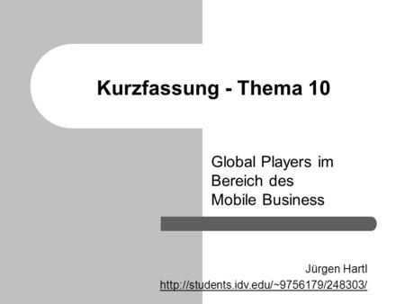 Global Players im Bereich des Mobile Business