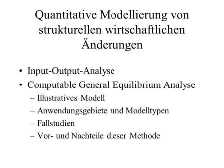 Input-Output-Analyse Computable General Equilibrium Analyse