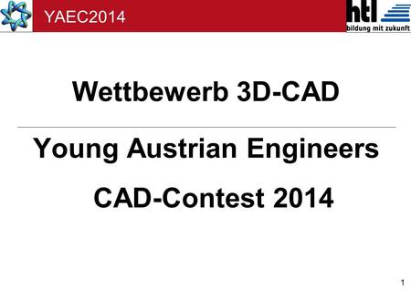 Young Austrian Engineers CAD-Contest 2014