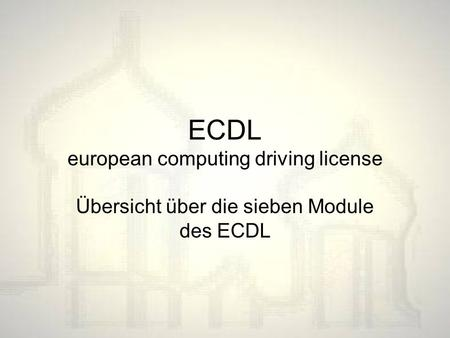 ECDL european computing driving license
