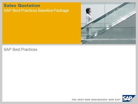 Sales Quotation SAP Best Practices Baseline Package SAP Best Practices.