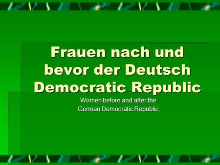 Frauen nach und bevor der Deutsch Democratic Republic Women before and after the German Democratic Republic.