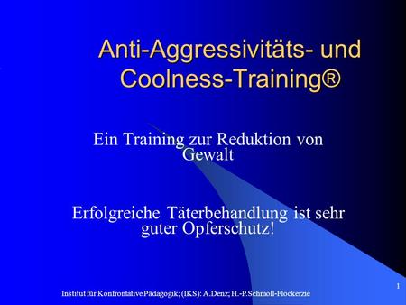 Anti-Aggressivitäts- und Coolness-Training®