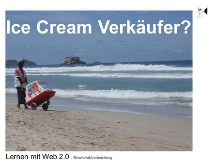Ice Cream Verkäufer?.