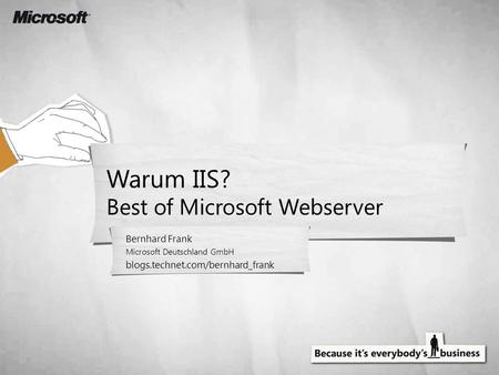 Warum IIS? Best of Microsoft Webserver