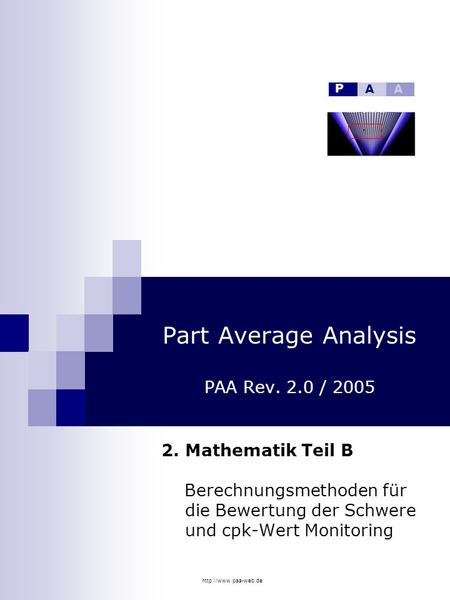 Part Average Analysis PAA Rev. 2.0 / 2005