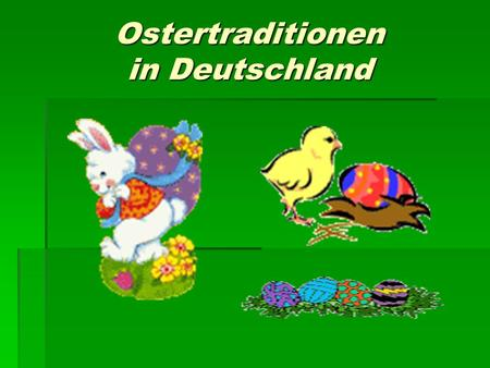 Ostertraditionen in Deutschland