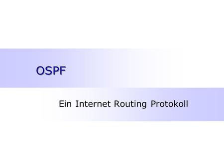 OSPF Ein Internet Routing Protokoll. Dirk Jacob, Seite 2 Inhalt ëOSPF Überblick ëLink State Advertisements ëLink State Datenbank ëOSPF Pakete ëSynchronisation.