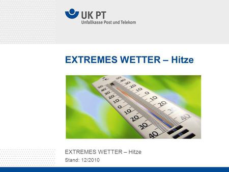 EXTREMES WETTER – Hitze