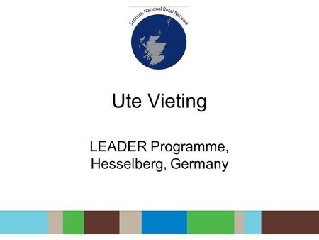 Ute Vieting LEADER Programme, Hesselberg, Germany.