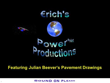 . Featuring Julian Beevers Pavement Drawings.