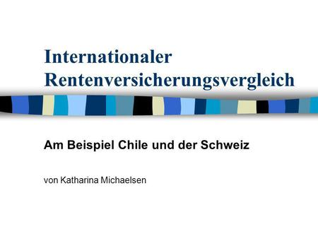 Internationaler Rentenversicherungsvergleich