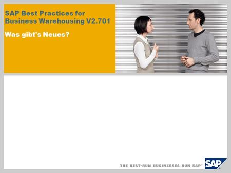 SAP Best Practices for Business Warehousing V2.701 Was gibt's Neues?