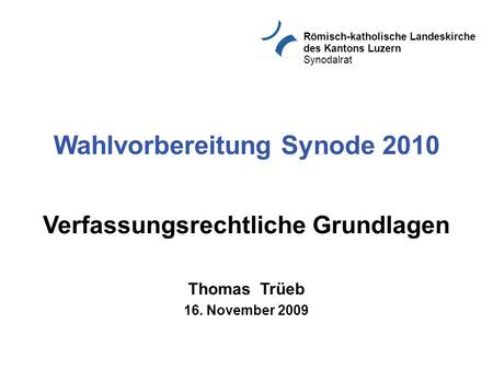 Wahlvorbereitung Synode 2010