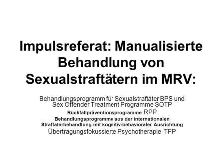 Programm für jugendlichen Sexualstraftäter