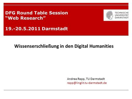 "DFG Round Table Session ""Web Research"" Darmstadt"