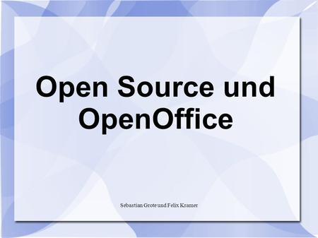 Open Source und OpenOffice