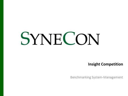 Insight Competition Benchmarking System-Management.