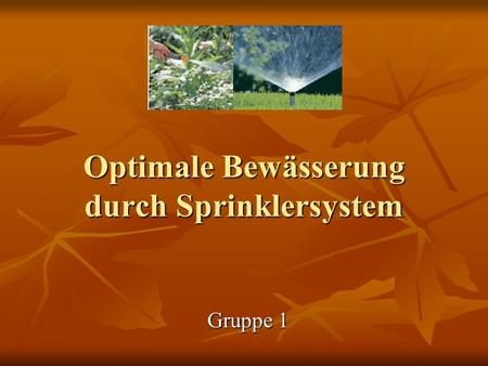 Optimale Bewässerung durch Sprinklersystem