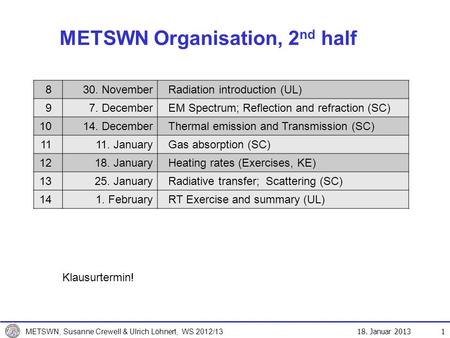 METSWN Organisation, 2nd half