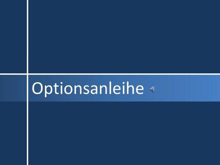 Optionsanleihe.