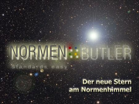 NORMEN::BUTLER Der neue Stern am Normenhimmel von Mag. (FH) Silke Mimlich Marketing ON Österreichisches Normungsinstituts und DI (FH) Marc Pühringer Geschäftsführer.