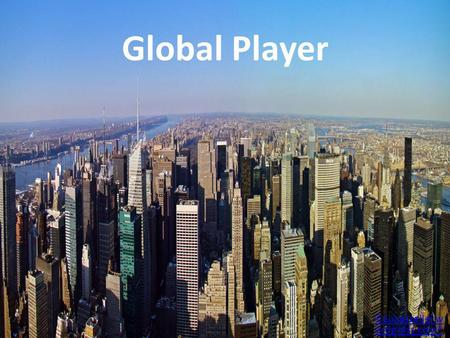 Global Player ©Lukaszeller.w ordpress.com®. Was ist was? OECD TNC Global Players FDI.