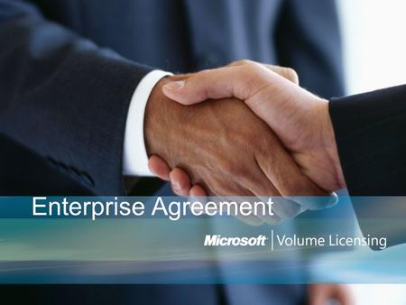 Enterprise Agreement.