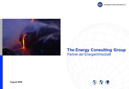 The Energy Consulting Group Partner der EnergieWirtschaft August 2009.