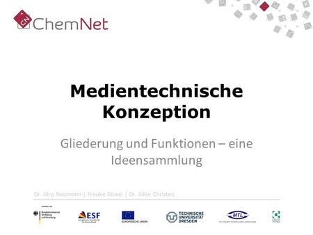 Medientechnische Konzeption