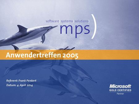 mps) Anwendertreffen 2005 software) systems) solutions)