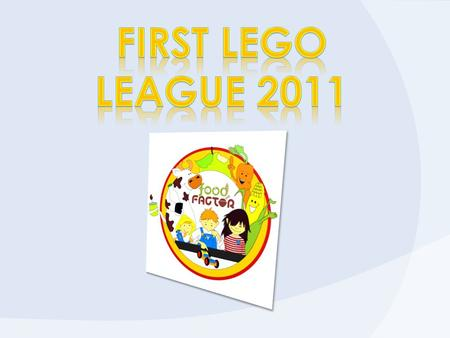 First Lego League 2011.