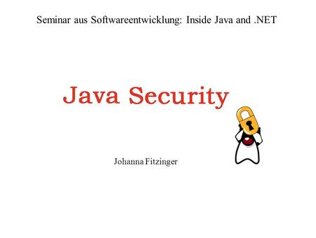 Seminar aus Softwareentwicklung: Inside Java and .NET